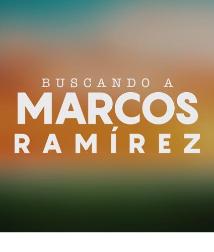 """Estrenan """"Buscando a Marcos Ramírez¨"""